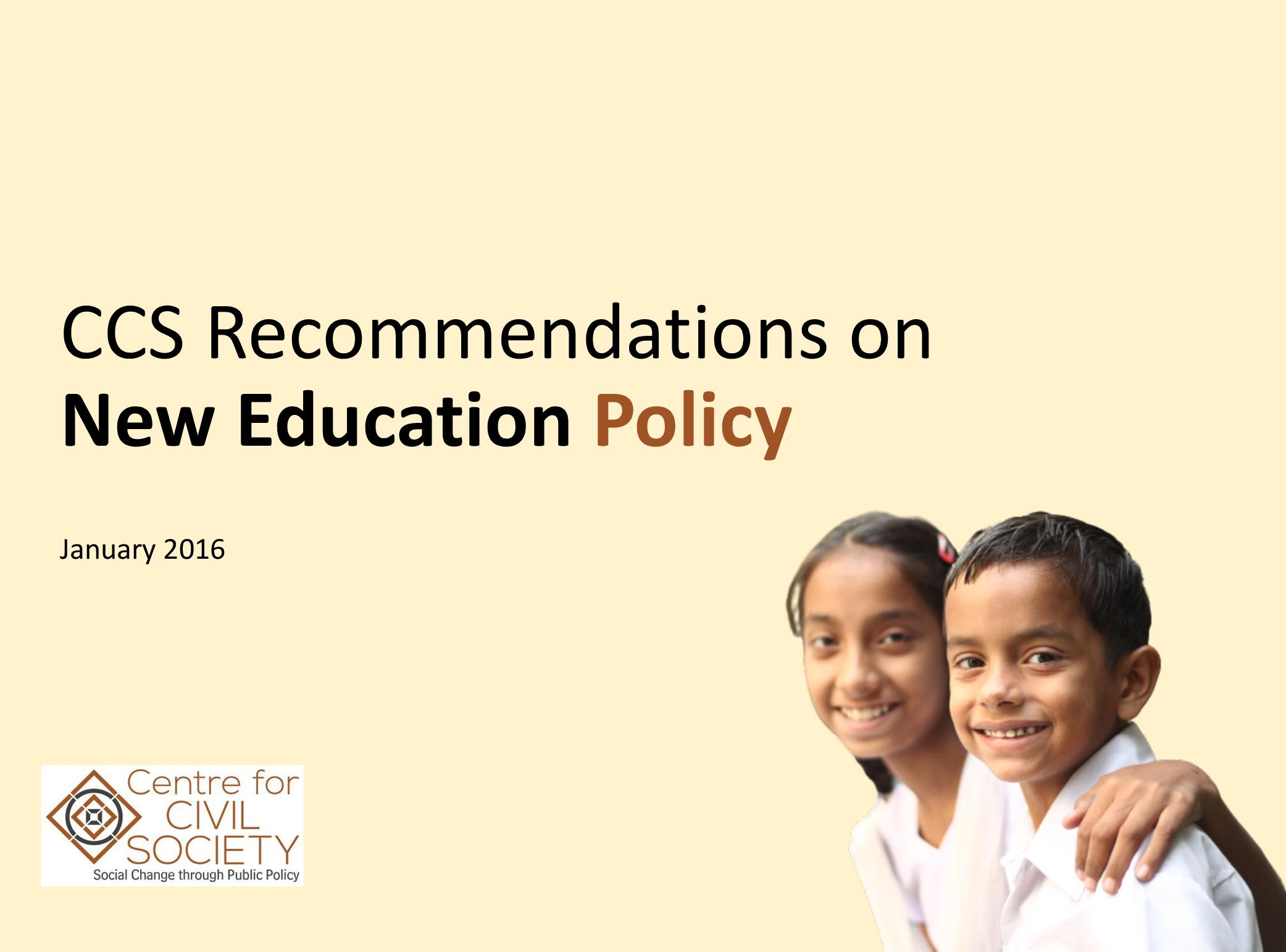 CCS Recommendations for New Education Policy
