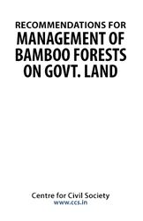 RECOMMENDATIONS FOR MANAGEMENT OF BAMBOO FORESTS ON GOVT LAND